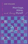 Marriage, Mitres and Being Myself - Jane Williams