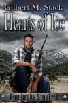 Hearts of Ice (Pembroke Steel, #2) - Gilbert M. Stack