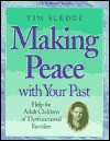 Making Peace With Your Past - Tom Sledge, Tim Sledge