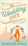 The Wedding Date - Jennifer Joyce