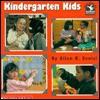 Kindergarten Kids - Ellen B. Senisi
