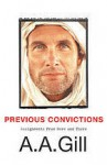 Previous Convictions: Writing With Intent - A.A. Gill
