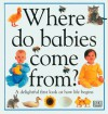 Where Do Babies Come From? - Angela Royston