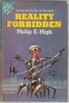 Reality Forbidden - Philip E. High