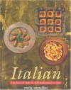 Italian: The Best of Italy in 200 Traditional Recipes - Carla Capalbo