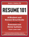 Resume 101: A Student and Recent-Grad Guide to Crafting Resumes and Cover Letters that Land Jobs - Quentin J. Schultze, Richard Nelson Bolles