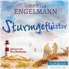 Sturmgeflüster - Gabriella Engelmann, Uta Dänekamp, Rubikon Audioverlag