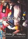 Milo & I - Antony Mann