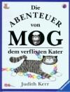Die Abenteuer Von Mog: Dem Verflixten Kater - Judith Kerr