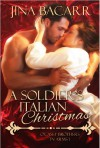 A Soldier's Italian Christmas (O'Casey Brothers in Arms Book 1) - Jina Bacarr