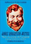 James Robertson Justice: Whats the Bleeding Time? a Biography - James Hogg, Robert Sellers