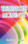 Tremendous Moments - Cecelia Page