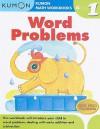 Word Problems Grade 1 (Kumon Math Workbooks) - Kumon Publishing