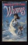 Wyrms - Orson Scott Card