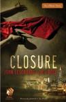 Closure - John Lescroart, M.J. Rose
