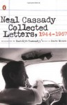 Collected Letters, 1944-1967 - Neal Cassady, Dave Moore, Carolyn Cassady