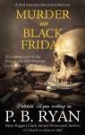 Murder on Black Friday - P.B. Ryan