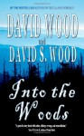 Into The Woods - David Wood