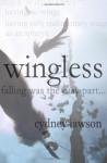 Wingless - Cydney Lawson
