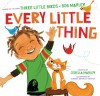 Every Little Thing: Based on the song 'Three Little Birds' by Bob Marley - Bob Marley, Cedella Marley