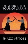 Bushido: The Soul of Japan - Inazo Nitobe