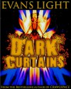 Dark Curtains - Evans Light