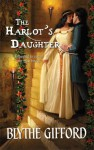 The Harlot's Daughter - Blythe Gifford