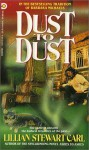 Dust to Dust - Lillian Stewart Carl