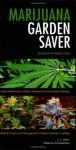 Marijuana Garden Saver: Handbook for Healthy Plants - J.C. Stitch, Ed Rosenthal