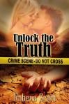 Unlock the Truth (Desert Heat #1) - Robena Grant
