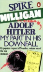Adolf Hitler: My Part in His Downfall (Audio) - Spike Milligan