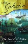 The Sword of Islam - Rafael Sabatini