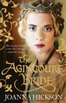 The Agincourt Bride - Joanna Hickson
