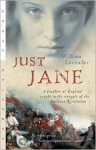 Just Jane: A Daughter of England Caught in the Struggle of the American Revolution - William Lavender