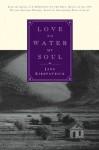 Love to Water My Soul (Dreamcatcher) - Jane Kirkpatrick