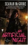 An Artificial Night - Seanan McGuire, Mary Robinette Kowal