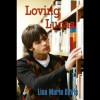 Loving Lucas - Lisa Marie Davis, Matthew Brown, Hudson Audio Publishing