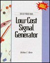 Build Your Own Low Cost Signal Generator - Delton T. Horn