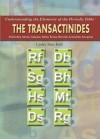 The Transactinides: Rutherfordium, Dubnium, Seaborgium, Bohrium, Hassium, Meitnerium, Darmstadtium, Roentgenium - Linley Erin Hall