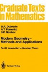 Modern Geometry Methods and Applications: Part III: Introduction to Homology Theory - B.A. Dubrovin, A.T. Fomenko, S.P. Novikov