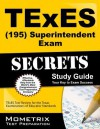 TExES (195) Superintendent Exam Secrets: TExES Test Review for the Texas Examinations of Educator Standards - TExES Exam Secrets Test Prep Team
