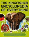 The Kingfisher Encyclopedia of Everything - Sean Callery, Clive Gifford, Mike Goldsmith