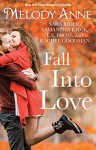 Fall Into Love - Melody Anne, Sara Rider, Samantha Joyce, L.E. Bross, Rachel Goodman