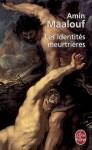 Les identités meurtrières - Amin Maalouf