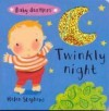 Baby Dazzlers: Twinkly Night (BB) - Helen Stephens