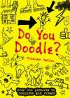 Do You Doodle? - Nikalas Catlow