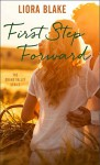 First Step Forward (The Grand Valley Series Book 1) - Liora Blake