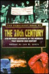 The Permanent Book of the 20th Century: Eye-Witness Accounts of the Moments That Shaped Our Century - Jon E. Lewis
