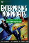 Enterprising Nonprofits: A Toolkit for Social Entrepreneurs - J. Gregory Dees, Peter Economy