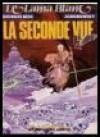 La Seconde Vue (Lama Blanc, Tome 2) - Alejandro Jodorowsky, Georges Bess